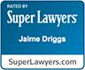 jaimedriggs_superlawyers_96x80